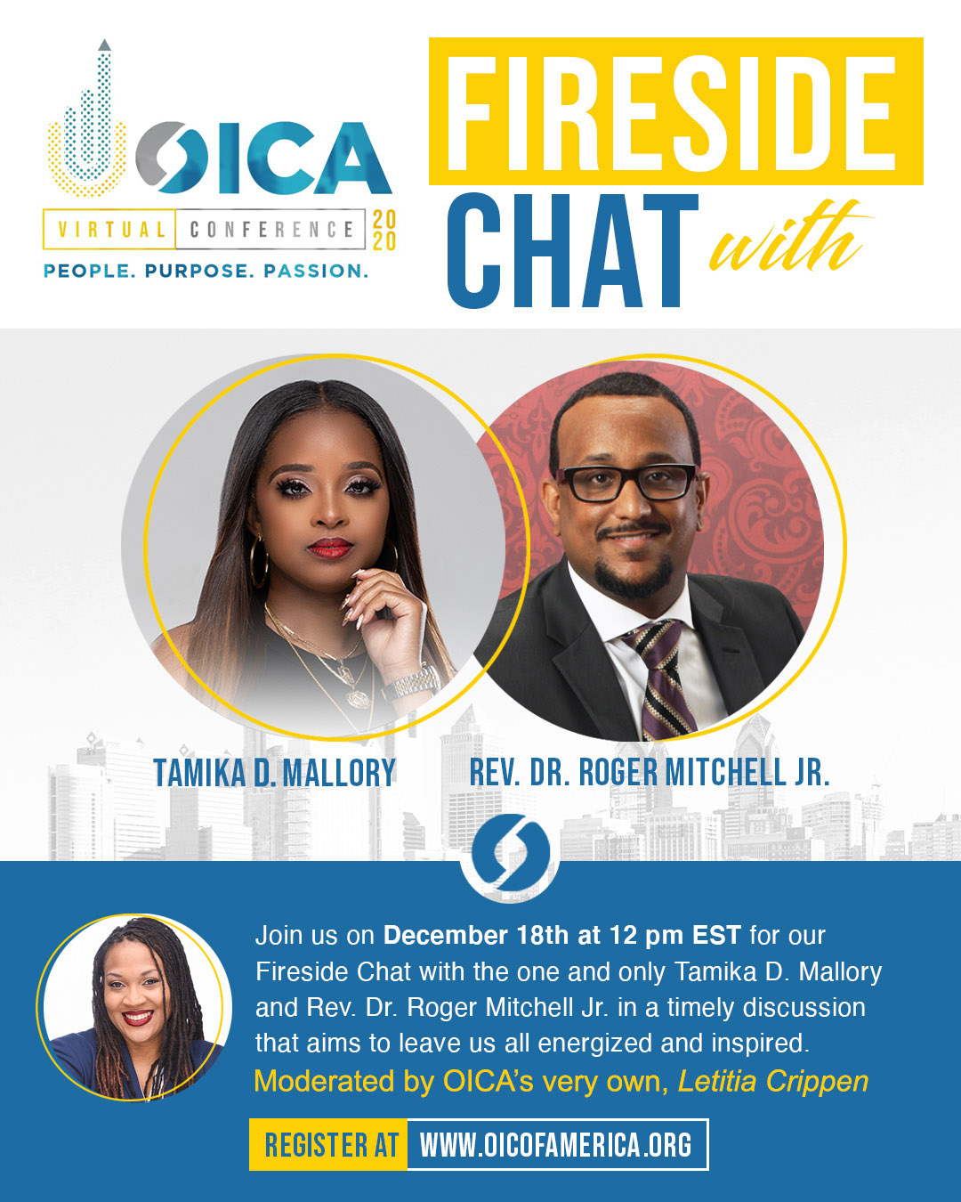 Don't miss OICA's Fireside Chat with Tamika D. Mallory and Rev. Dr. Roger Mitchell Jr.! Register Today!